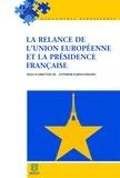 Catherine Flaesch-Mougin - La relance de l'Union européenne et la présidence française.