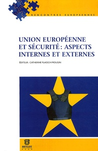 Goodtastepolice.fr Union européenne et sécurité : aspects internes et externes Image