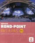 Catherine Flumian et Josiane Labascoule - Nouveau rond-point pas à pas - Livre de l'élève B1.2. 1 CD audio
