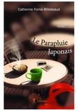 Catherine Forné-Billebeaud - Collection Coup de coeur  : Le Parapluie Japonais.