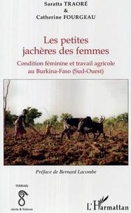 Catherine Fourgeau - Les petites jachères des femmes.