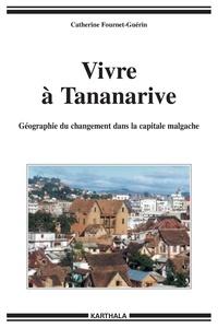 Vivre à Tananarive - Géographie du changement dans la capitale malgache.pdf