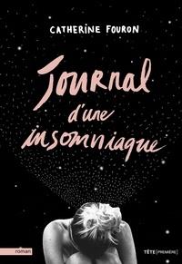 Catherine Fouron - Journal d'une insomniaque.