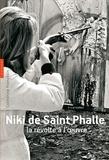 Catherine Francblin - Niki de Saint Phalle - La révolte à l'oeuvre.