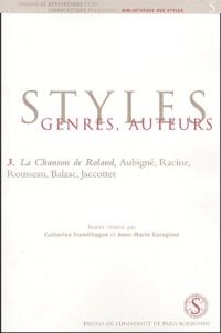 Catherine Fromilhague et Anne-Marie Garagnon - La Chanson de Roland, Aubigné, Racine, Rousseau, Balzac, Jacottet.