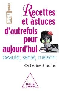 1001 recettes et astuces dautrefois pour aujourdhui - Beauté, santé, maison.pdf