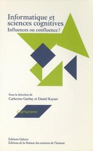 Catherine Fuchs et Catherine Garbay - Informatique et sciences cognitives - Influences ou confluence ?.