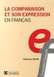 Catherine Fuchs - La comparaison et son expression en français.