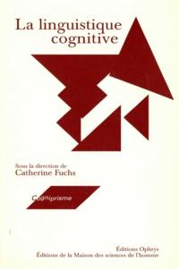 Catherine Fuchs - La linguistique cognitive.