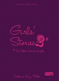 Catherine Ganz-Muller - Girls' stories Tome 2 : .
