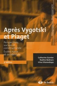 Catherine Garnier et Nadine Bednarz - Après Vygotski et Piaget - Perspectives sociale et constructiviste - Ecoles russe et occidentale.