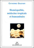 Catherine Gaucher - Homéopathie, médecine tropicale et humanitaire.