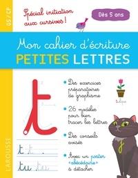 Catherine Gauduel - Mon cahier d'écriture petites lettres GS/CP - Spécial initiation aux cursives.