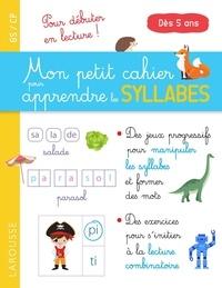 Catherine Gauduel - Mon petit cahier pour apprendre les syllabes GS/CP.
