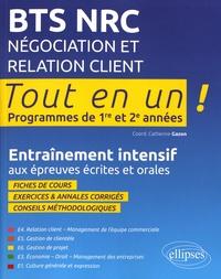 Catherine Gazon et Véronique Bernard - BTS NRC Négociation et relation client - Entraînement intensif aux épreuves écrites et orales.