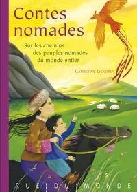 Catherine Gendrin - Contes nomades - Sur les chemins des peuples nomades du monde entier.