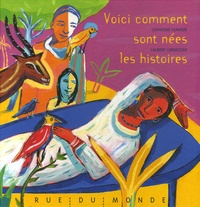 Catherine Gendrin et Laurent Corvaisier - Voici comment sont nées les histoires.