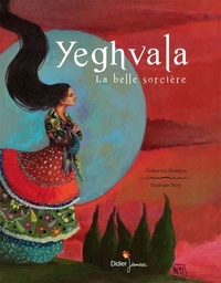 Catherine Gendrin et Nathalie Novi - Yeghvala - La belle sorcière.