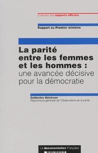 Catherine Genisson - La parité entre les femmes et les hommes : une avancée décisive pour la démocratie.