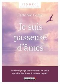 Rapidshare pour télécharger des livres Je suis passeuse d'âmes par Catherine Genty (Litterature Francaise) iBook RTF