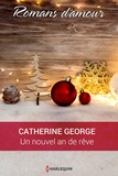 Catherine George - Un nouvel an de rêve.