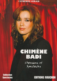 Catherine Gérald - Chimène Badi - Chansons et spectacles.