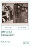 Catherine Géry - KinoFabula - Essais sur la littérature et le cinéma russes.