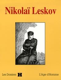 Catherine Géry - Nikolaï Leskov.