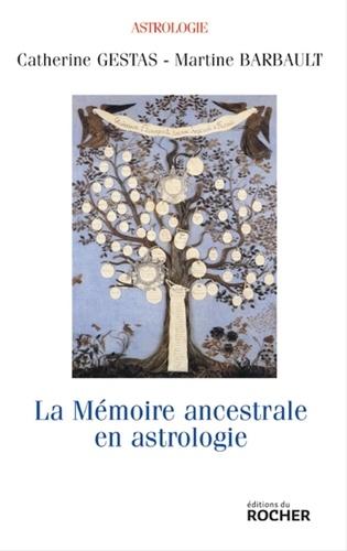 La mémoire ancestrale en astrologie - Format ePub - 9782268098449 - 16,99 €
