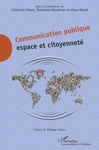 Catherine Ghosn et Mohamed Bendahan - Communication publique - Espace et citoyenneté.