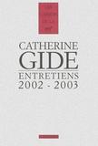 Catherine Gide et Jean-Pierre Prévost - Entretiens 2002-2003.