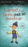 Catherine Girard-Audet - Carnet d'un pantin (pas si) menteur.