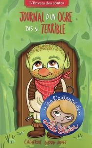 Catherine Girard-Audet - Journal d'un ogre pas si terrible.