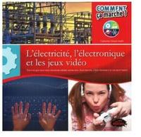 Catherine Girard-Audet - L'électricité, l'électronique et les jeux vidéo.
