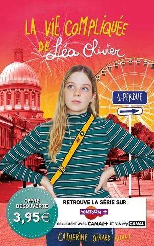 La Vie compliquée de Léa Olivier T01 - Catherine Girard Audet - 9782875800107 - 8,99 €