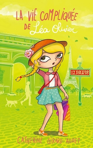 La Vie compliquée de Léa Olivier T12. Paris