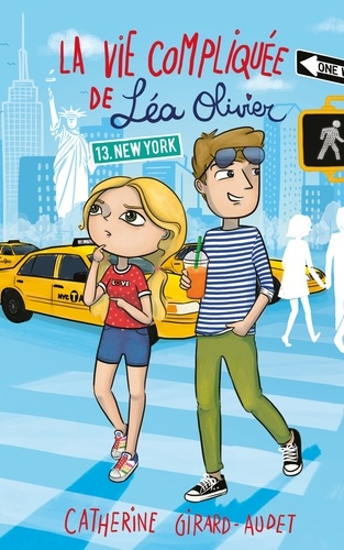 La Vie compliquée de Léa Olivier T13. New York