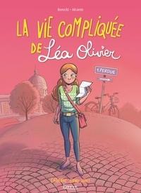 Catherine Girard-Audet et  Alcante - La vie compliquée de Léa Olivier Tome 1 : Perdue.
