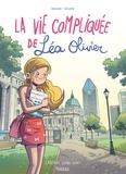 Catherine Girard-Audet et  Alcante - La vie compliquée de Léa Olivier Tomes 1 à 3 : Bienvenue à Montréal.