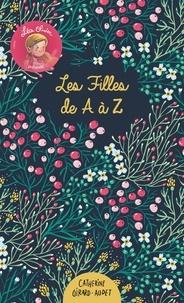 Catherine Girard-Audet - Les Filles de A à Z.