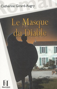 Catherine Girard-Augry - Le Masque du Diable.