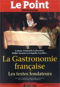 Catherine Golliau - Le Point hors-série - Références N° 83, déc 2020, jan : La Gastronomie française - Les textes fondateurs.