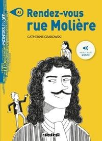 Catherine Grabowski - Rendez-vous rue Molière.