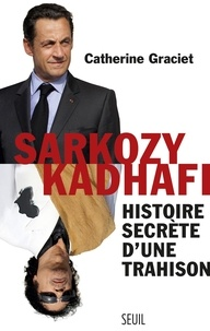 Sarkozy-Kadhafi - Catherine Graciet - Format ePub - 9782021155341 - 7,49 €