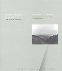 Catherine Grandin-Maurin et Véronique Giorgiutti - Passions et raisons du paysage - Une nature sensible.