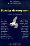 Catherine Gravil - Paroles de croyants.