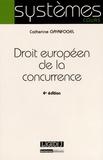 Catherine Grynfogel - Droit européen de la concurrence.