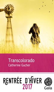 Catherine Gucher - Transcolorado.