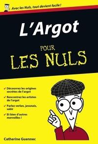 Catherine Guennec - L'Argot pour les nuls.