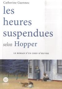 Catherine Guennec - Les heures suspendues selon Hopper.